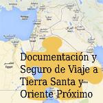 Documentación y seguro de viaje a Tierra Santa y Oriente Próximo