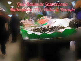 Guía Básica de Gastronomía Mallorquina (IV): Platos de Pescado